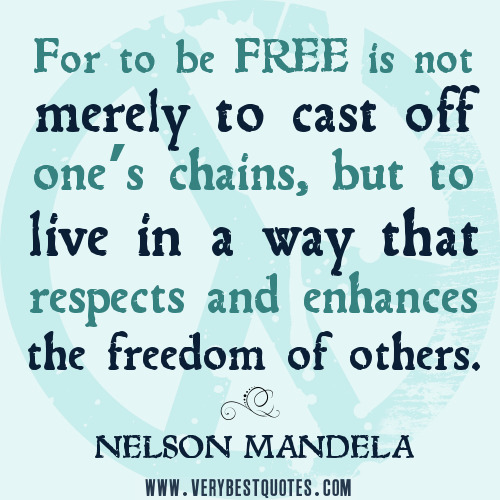 respect-the-freedom-of-others-quotes-freedom-quotes-nelson-mandela-quotes